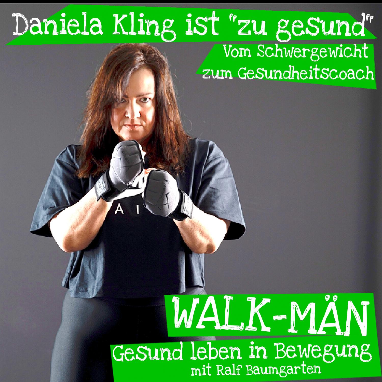 Walk-Män-Podcast mit Daniela Kling